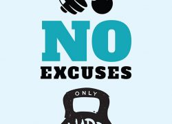 No excuses, only hard work